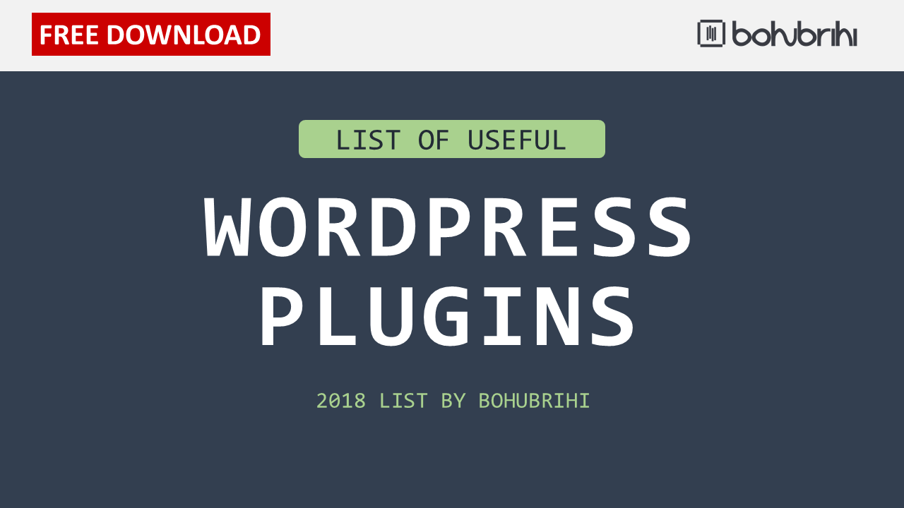 Useful WordPress Plugins: Ultimate List 2018