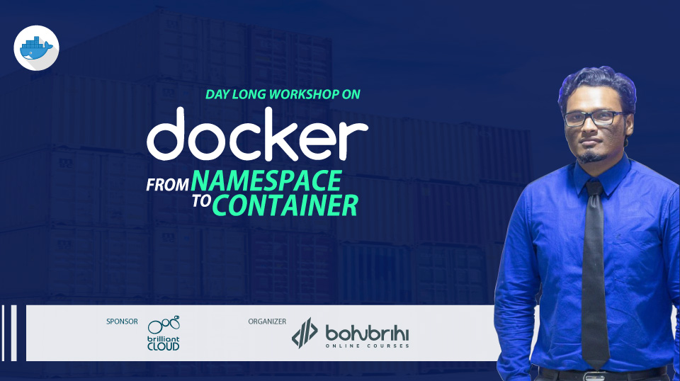 Workshop on Docker: From Namespace to Container