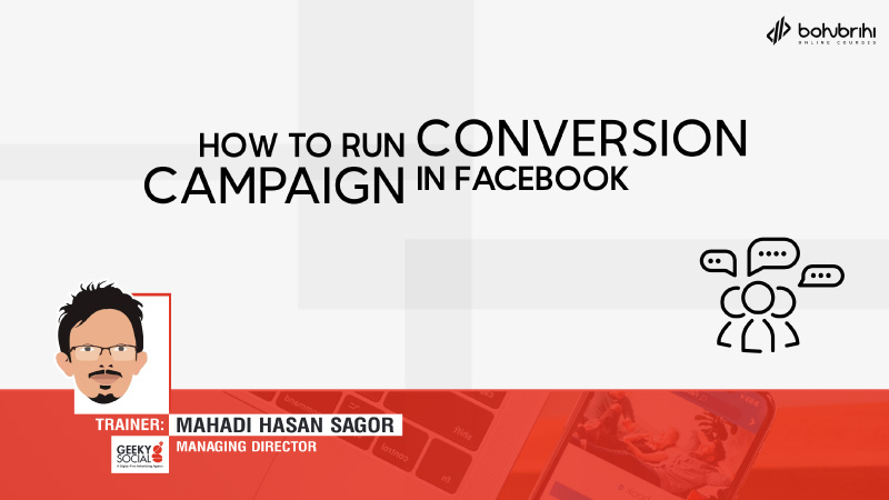 Conversion Campaign in Facebook Course