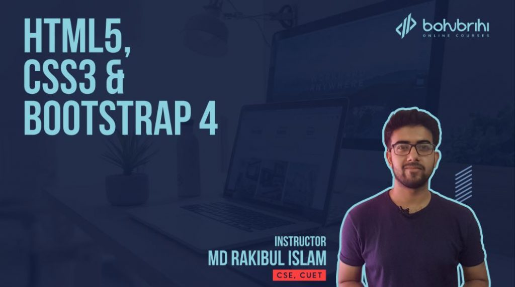 html5 css3 bootstrap4 free bangla online course & tutorial - Bohubrihi